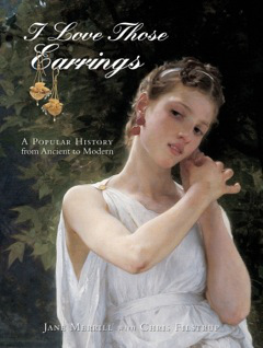I Love Those Earrings: A Popular History from Ancient to Modern