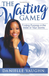 The Waiting Game: Finding Purpose in the Midst of Your Storms