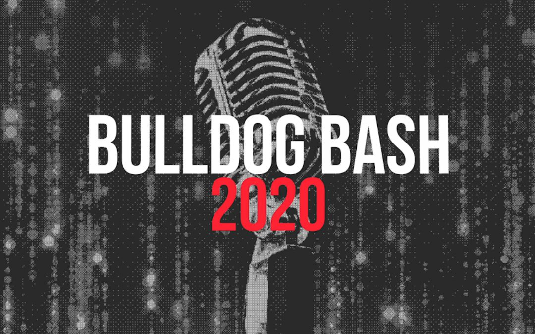 Live at the Bulldog Lounge: Bulldog Bash is May 2, 2020